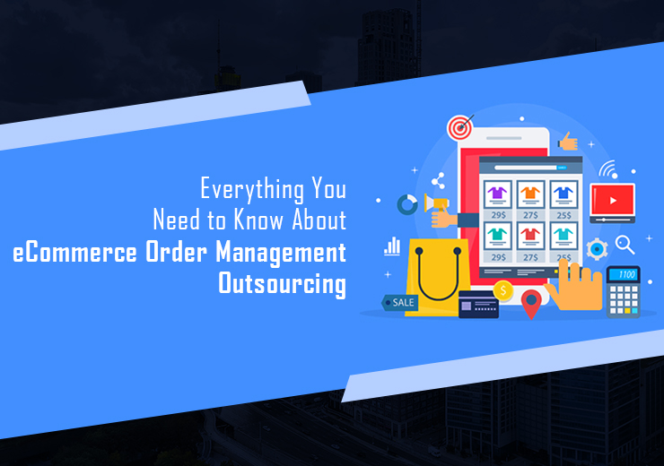 Order Management Outsourcing